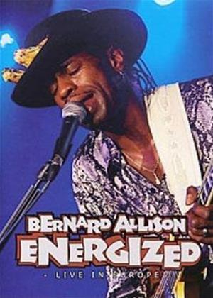 Rent Bernard Allison: Energized: Live in Europe Online DVD Rental