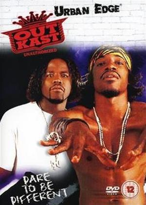 Rent Outkast: Dare to Be Different: Unauthorized Online DVD Rental