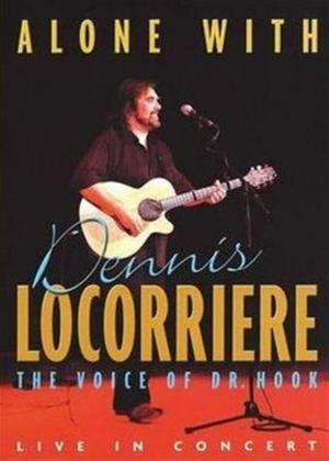 Rent Dennis Locorriere: Alone With Online DVD Rental