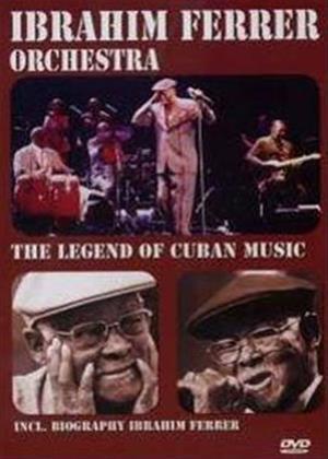 Rent Ibrahim Ferrer: The Legend of Cuban Music Online DVD Rental