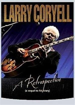 Rent Larry Coryell: A Retrospective Online DVD Rental