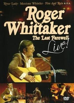 Rent Roger Whittaker: The Last Farewell Live Online DVD Rental