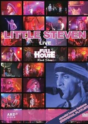Rent Little Steven: Live at Full House Rock Show Online DVD Rental