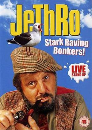 Rent Jethro: Stark Raving Bonkers!: Live Stand Up Online DVD Rental