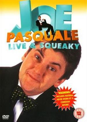Rent Joe Pasquale: Live and Squeaky Online DVD Rental