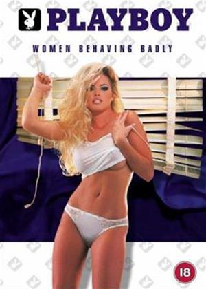 Rent Playboy: Women Behaving Badly Online DVD Rental