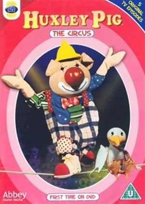 Rent Huxley Pig at the Circus Online DVD Rental