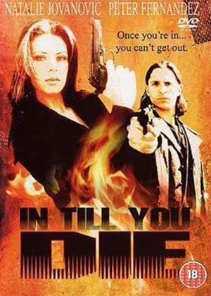 Rent In Till You Die Online DVD Rental