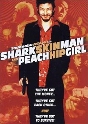 Rent Shark Skin Man and Peach Hip Girl Online DVD Rental
