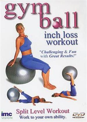 Rent Gym Ball: Inch Loss Workout Online DVD Rental