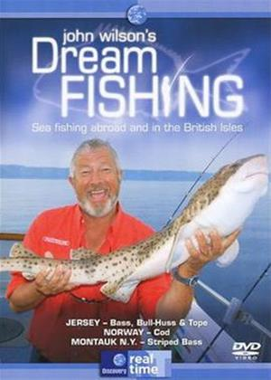 Rent John Wilson's Dream Fishing: Sea Fishing Abroad and in the British Isles Online DVD Rental
