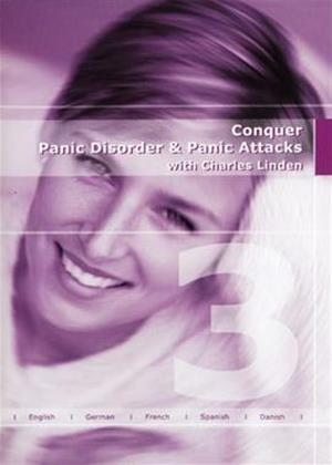 Rent Conquer Panic Disorder and Panic Attacks with Charles Linden Online DVD Rental