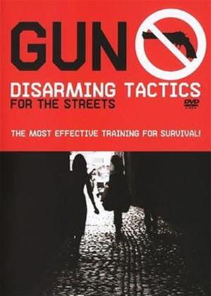 Rent Gun Disarming Tactics for the Streets Online DVD Rental