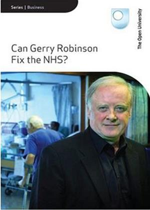 Rent Can Gerry Robinson Fix the NHS? Online DVD Rental