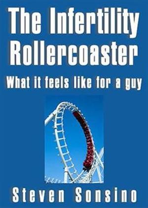 Rent The Infertility Rollercoaster Online DVD Rental