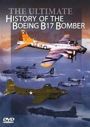 Rent The Ultimate History of the Boeing B17 Bomber Online DVD Rental