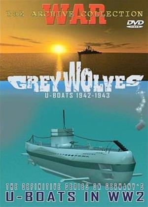 Rent Grey Wolves: U-Boats 1942 - 1943 Online DVD Rental