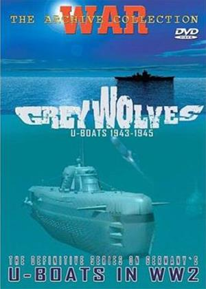 Rent Grey Wolves U-Boats 1943 - 1945 Online DVD Rental