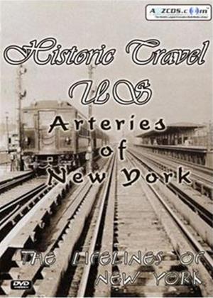 Rent Historic Travel US: Arteries of New York Online DVD Rental