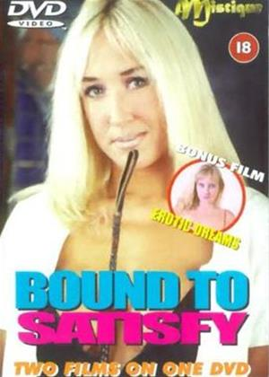 Rent Bound to Satisfy / Erotic Dreams Online DVD Rental