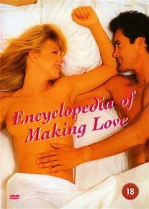 Rent Encyclopaedia of Making Love Online DVD Rental