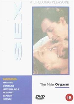 Rent Sex: A Lifelong Pleasure: Male Orgasm Online DVD Rental