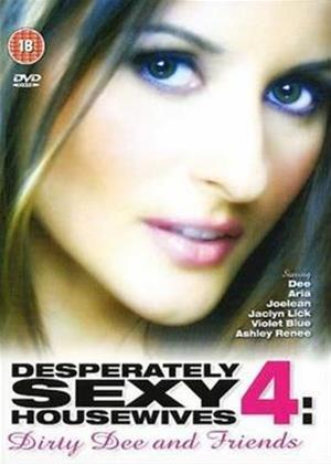 Rent Desperately Sexy Housewives 4: Dirty Dee and Friends Online DVD Rental