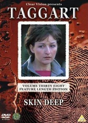 Rent Taggart: Vol.38: Skin Deep Online DVD Rental