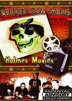Rent Voodoo Glow Skulls: Holmes Movies Online DVD Rental