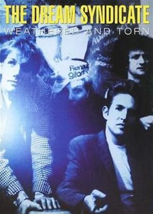 Rent Dream Syndicate: Weathered and Torn Online DVD Rental