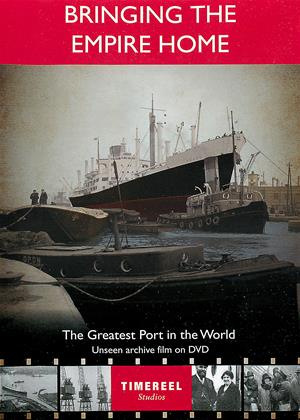 Rent Bringing the Empire Home: The Greatest Port in the World Online DVD Rental