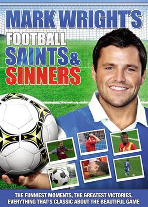 Rent Mark Wright : Football Saints and Sinners Online DVD Rental