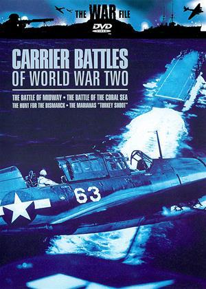 Rent The War File: Carrier Battles of World War Two Online DVD Rental