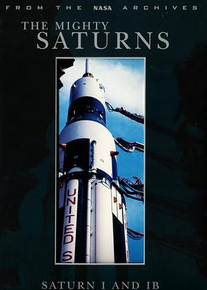 Rent The Mighty Saturns: Saturn 1 and 1B Online DVD Rental