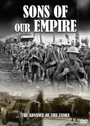 Rent Sons of Our Empire: The Advance of Our Tanks Online DVD & Blu-ray Rental