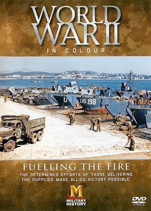 Rent World War II in Colour: Fuelling the Fire Online DVD Rental