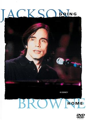 Rent Jackson Browne: Going Home Online DVD Rental