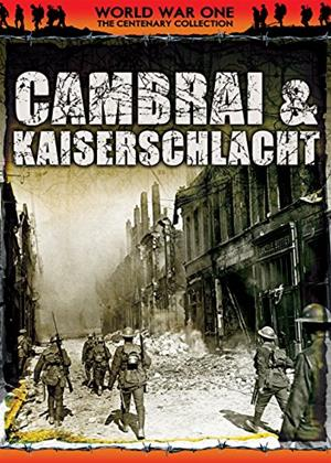 Rent WWI: The Centenary Collection: Cambrai and Kaiserschlacht Online DVD Rental