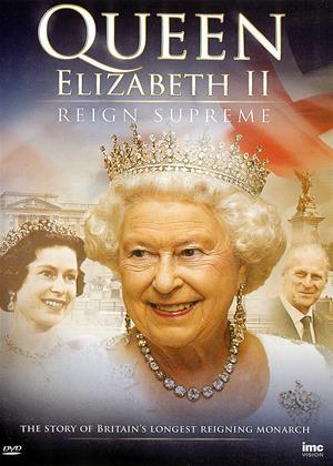 Rent Queen Elizabeth II: Reign Supreme Online DVD Rental