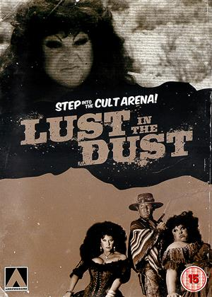 Rent Lust in the Dust Online DVD Rental