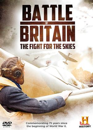 Rent Battle of Britain: The Fight for the Skies Online DVD & Blu-ray Rental