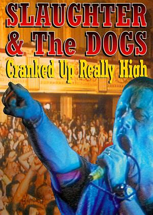 Rent Slaughter and the Dogs: Cranked Up Really High in Blackpool Online DVD Rental