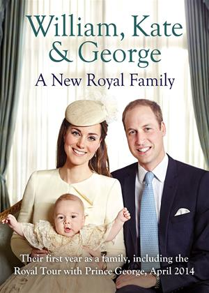 Rent William, Kate and George: A New Royal Family Online DVD Rental