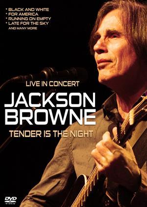 Rent Jackson Browne: Tender Is the Night Online DVD & Blu-ray Rental