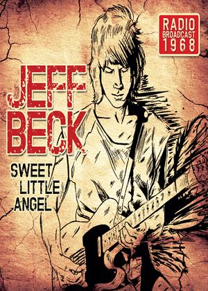 Rent Jeff Beck: Sweet Little Angel Online DVD Rental