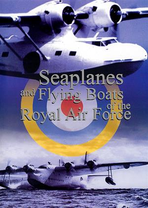Rent Seaplanes and Flying Boats of the Royal Air Force Online DVD Rental