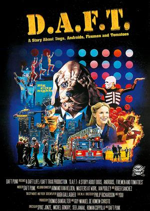 Rent D.A.F.T. (aka Daft Punk: A Story About Dogs Androids, Firemen and Tomatoes) Online DVD Rental