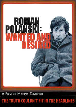 Rent Roman Polanski: Wanted and Desired Online DVD Rental