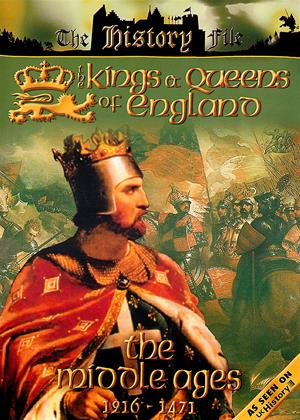 Rent The Kings and Queens of England: The Middle Ages: 1216 to 1471 Online DVD Rental