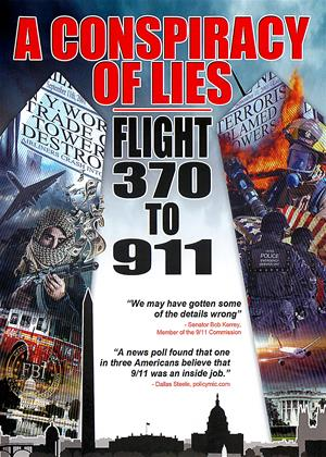 Rent A Conspiracy of Lies: Flight 370 to 911 Online DVD Rental